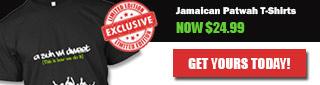 Jamaican Patwah Teespring Summer Sale 2016